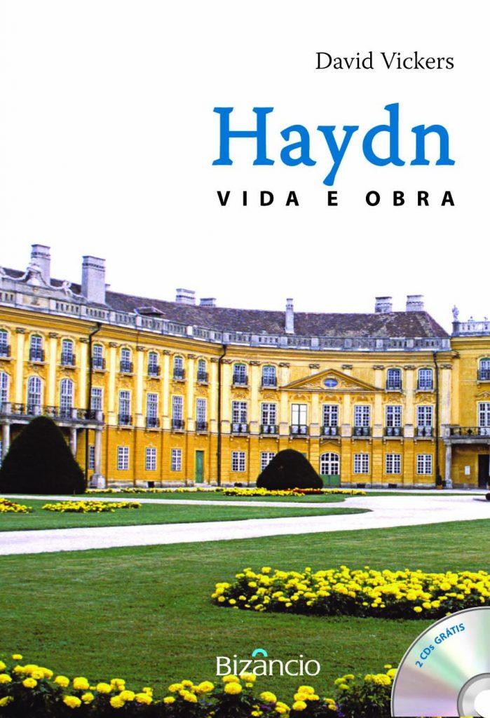 Haydn: Vida e Obra
